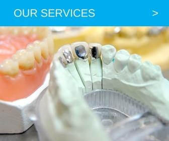 Dental Services | Dental Technique Laboratory